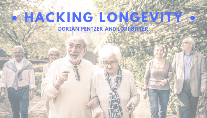 Hacking Longevity with Lori Bitter