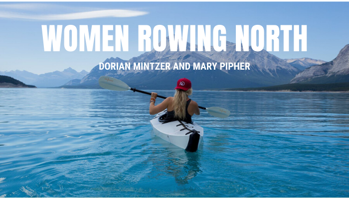 Women Rowing North with Mary Phipher
